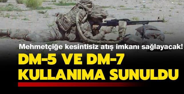 Mehmetçiğe kesintisiz atış imkanı sağlayacak: DM-5 ve DM-7 kullanıma sunuldu