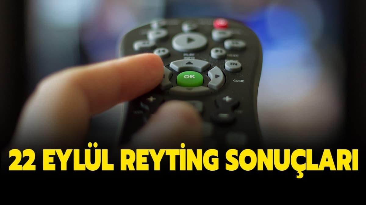 22 Eylül reyting sonuçları yayında!