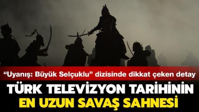 'Uyanış: Büyük Selçuklu'da dikkat çeken detay: Türk televizyon tarihinin en uzun savaş sahnesi