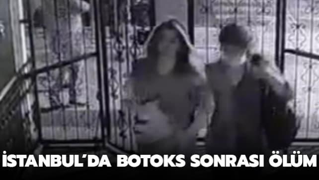 İstanbul'da botoks sonrası ölüm