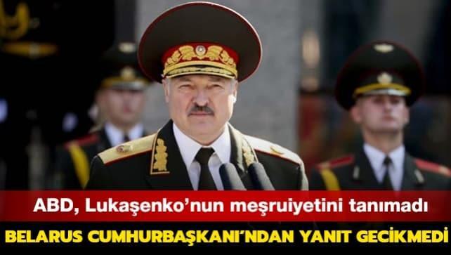 ABD, Lukaşenko'nun meşruiyetini tanımadı... Belarus Cumhurbaşkanı'ndan yanıt gecikmedi