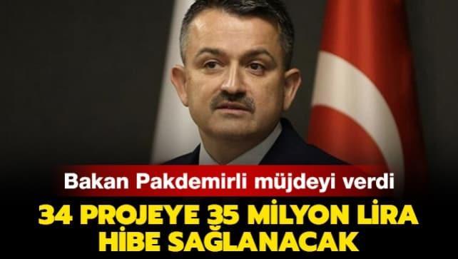 Bakan Pakdemirli müjdeyi verdi: 34 projeye 35 milyon lira hibe sağlanacak