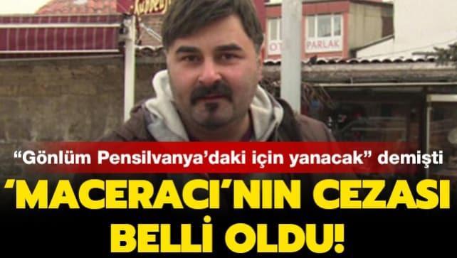 'Maceracı' programının sunucusu FETÖ'cü Murat Yeni'nin cezası belli oldu!