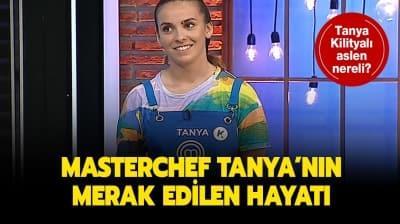 MasterChef 2020 yarışmacısı Tanya Kilitkayalı hakkında merak edilenler! MasterChef Tanya nereli ve kaç yaşında?