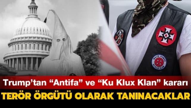 ABD Başkanı Trump'tan Antifa ve Ku Klux Klan kararı... 'Terör örgütü' tanınmasını öngören planını açıkladı