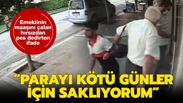 Adana'da emekli parasını çalan hırsız yakalandı: Parayı kötü günler için saklıyorum
