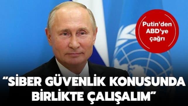 Rusya Devlet Başkanı Putin'den ABD'ye çağrı: 'Siber güvenlik konusunda birlikte çalışalım'