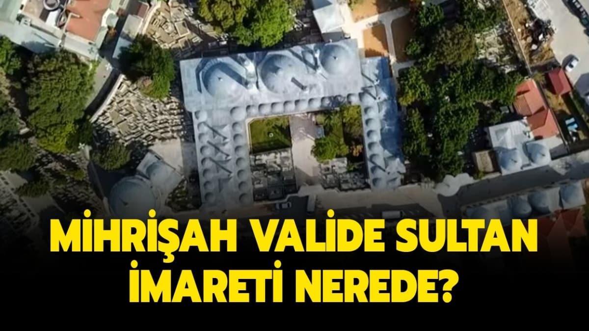 "Mihrişah Valide Sultan İmareti nerede"" 26 Eylül MasterChef nerede çekildi"""