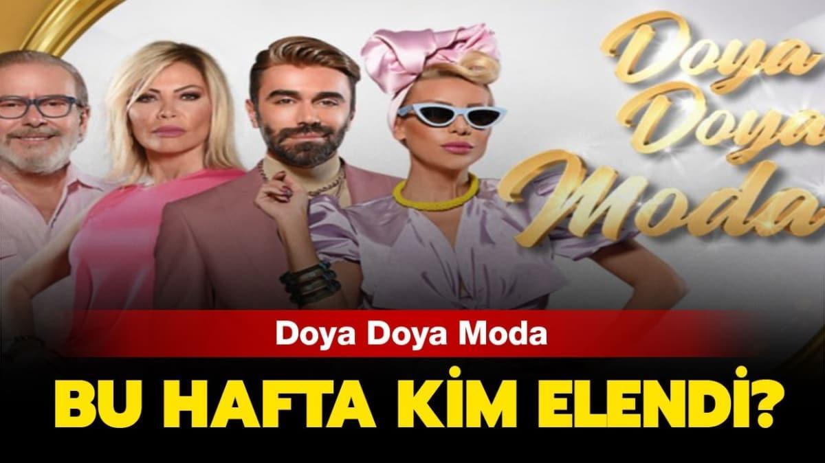"""Doya Doya Moda haftanın birincisi kim oldu"""" Doya Doya Moda dün kim elendi"""""""