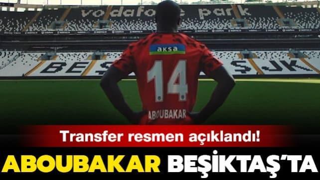 Beşiktaş Aboubakar transferini resmen açıkladı