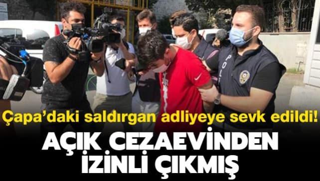 Açık cezaevinden izinli çıkmış: Çapa'daki sağlık çalışanını darp eden saldırgan adliyeye sevk edildi: