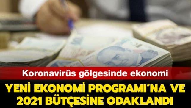 Koronavirüs gölgesinde ekonomi YEP'e ve 2021 bütçesine odaklandı