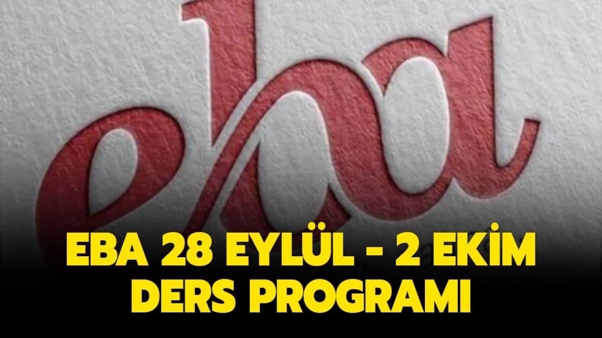 EBA 28 Eylül - 2 Ekim ders programı!