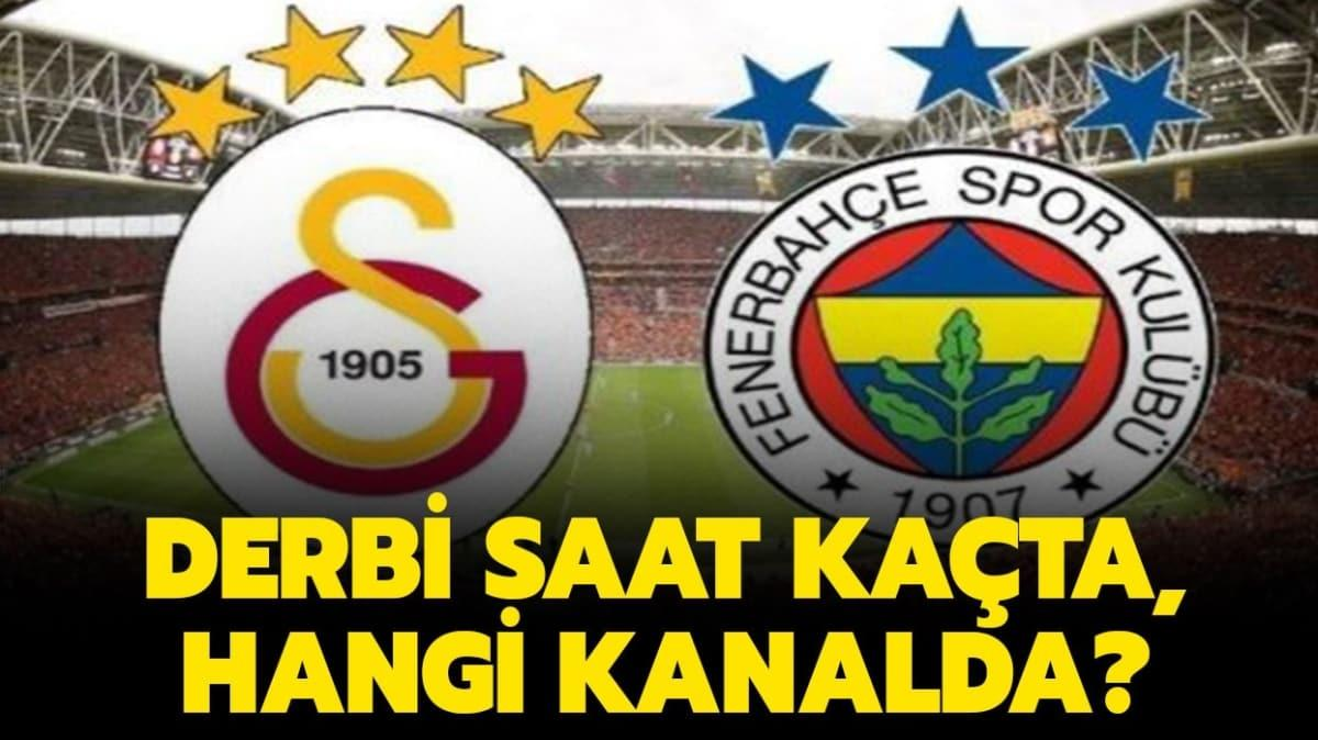 """Galatasaray Fenerbahçe derbisi bugün saat kaçta"""" Galatasaray Fenerbahçe maçı hangi kanalda, şifresiz nasıl izlenir"""""""