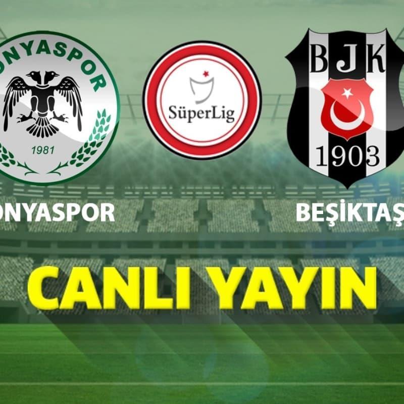 Konyaspor-Beşiktaş   CANLI