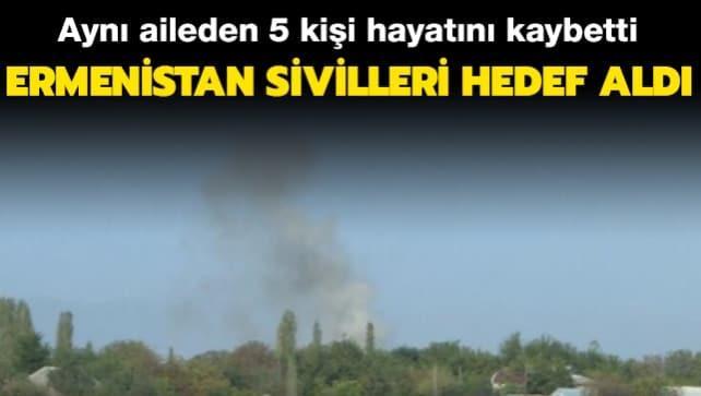Ermenistan sivilleri hedef aldı... Aynı aileden 5 Azerbaycanlı hayatını kaybetti