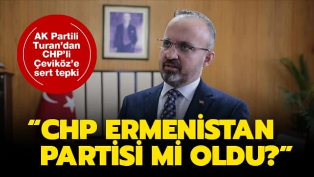 AK Partili Bülent Turan'dan CHP'li Çeviköz'e tepki