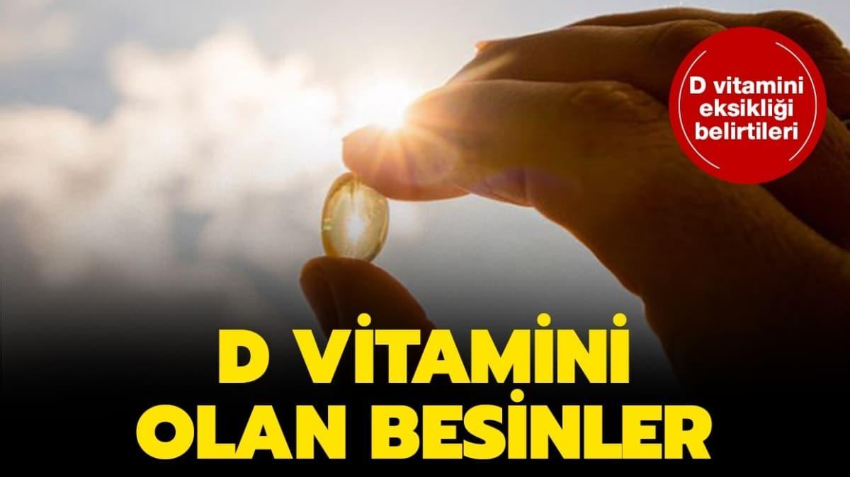 """D vitamini eksiliği belirtileri... D vitamini eksikliği nedir, hangi besinlerde bulunur"""""""