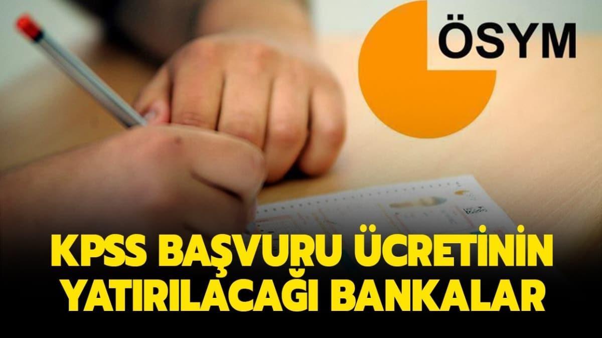 """KPSS ortaöğretim sınav başvuru ücreti hangi bankaya yatacak"""""""