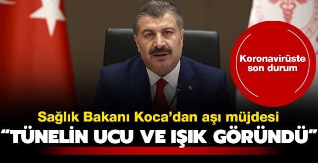 Sağlık Bakanı Koca'dan aşı müjdesi: Tünelin ucu ve ışık göründü