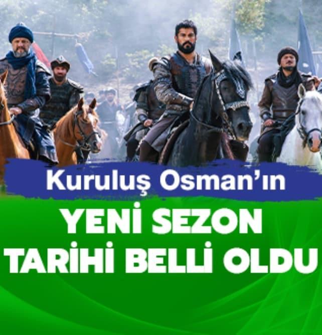 Kuruluş Osman yeni sezon başlangıç tarihi belli oldu!
