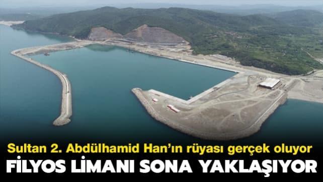 Sultan 2. Abdülhamid Han'ın rüyası gerçek oluyor: Filyos Limanı sona yaklaşıyor