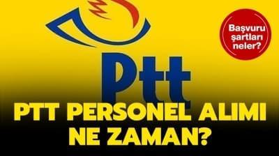 PTT personel alımı başvuru tarihi açıklandı mı? PTT 55 bin personel alımı şartları nelerdir?