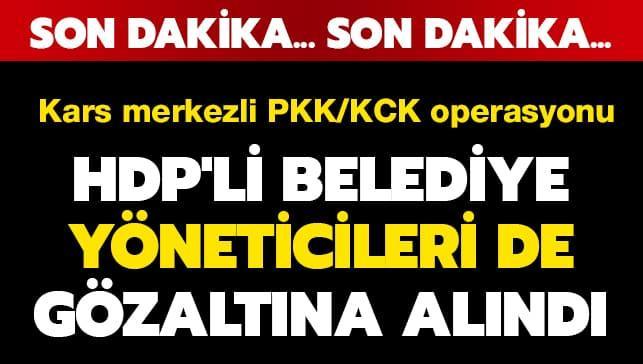 Terör örgütü PKK/KCK'ya operasyon! HDP'li belediye yöneticileri de gözaltına alındı