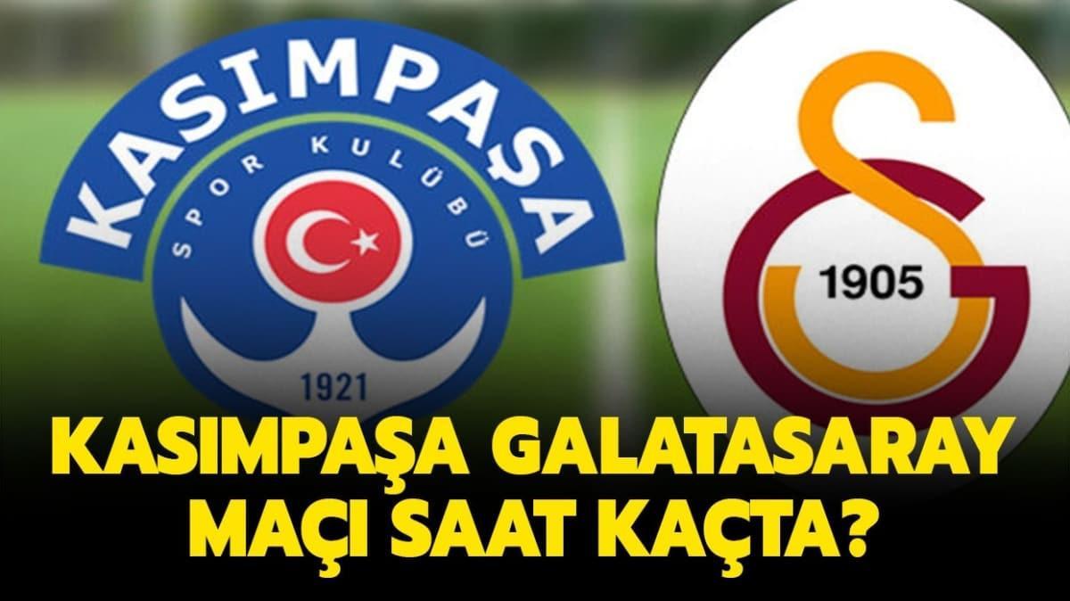 Kasımpaşa Galatasaray maçı ne zaman saat kaçta? Kasımpaşa Galatasaray maçı  canlı nereden izlenir?