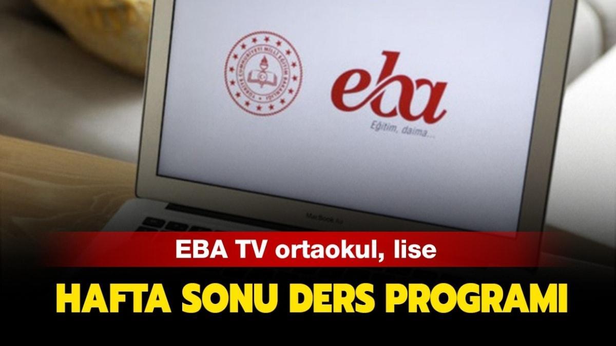 EBA hafta sonu (10-11 Ekim) ders programı yayında! EBA TV ortaokul, lise hafta sonu ders programı saatleri...