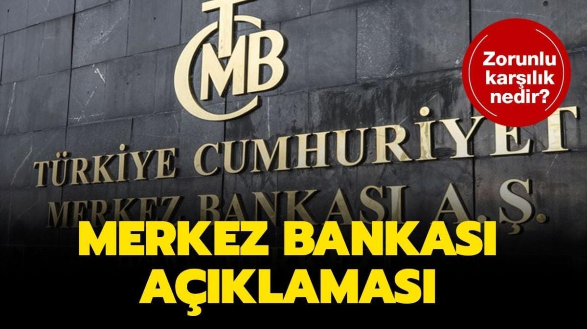 """Zorunlu karşılık nedir"""" Merkez Bankası zorunlu karşılık açıklaması!"""