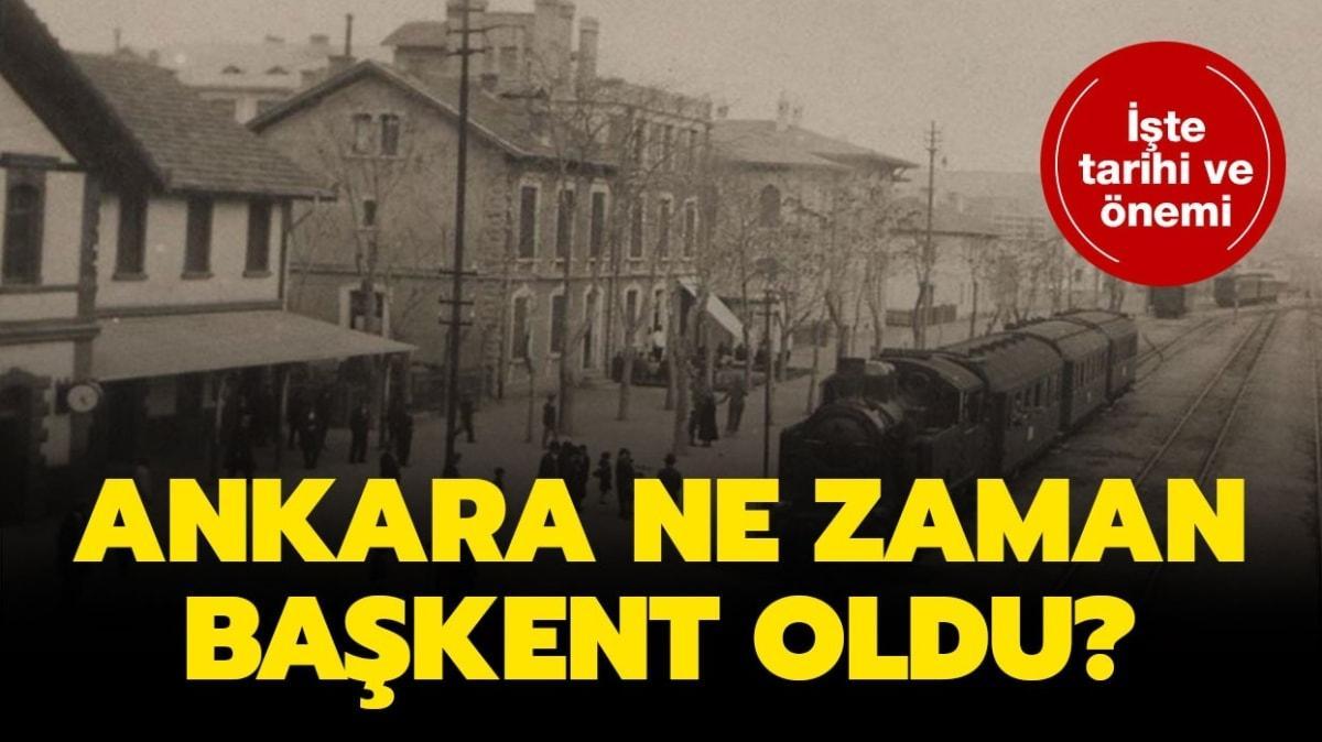 """Ankara'nın başkent olma tarihi: Ankara kaç yılında başkent olmuştur"""""""