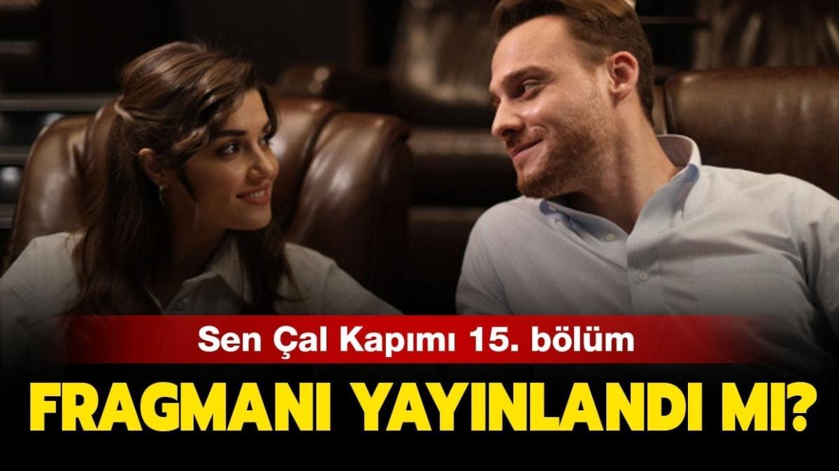 """Sen Çal Kapımı 15. bölüm fragmanı yayında! Sen Çal Kapımı 14. bölümde neler oldu"""""""