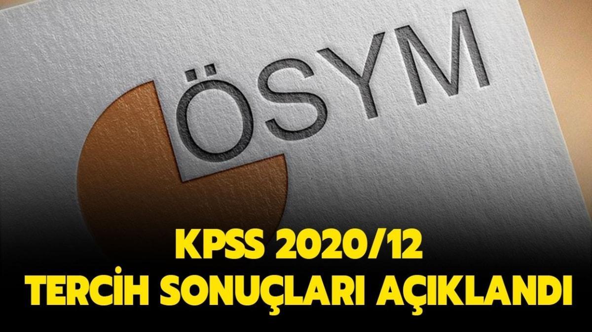 ÖSYM KPSS 2020/12 tercih ve yerleştirme sonucu sorgulama ekranı! KPSS 2020/12 tercih sonuçları açıklandı!