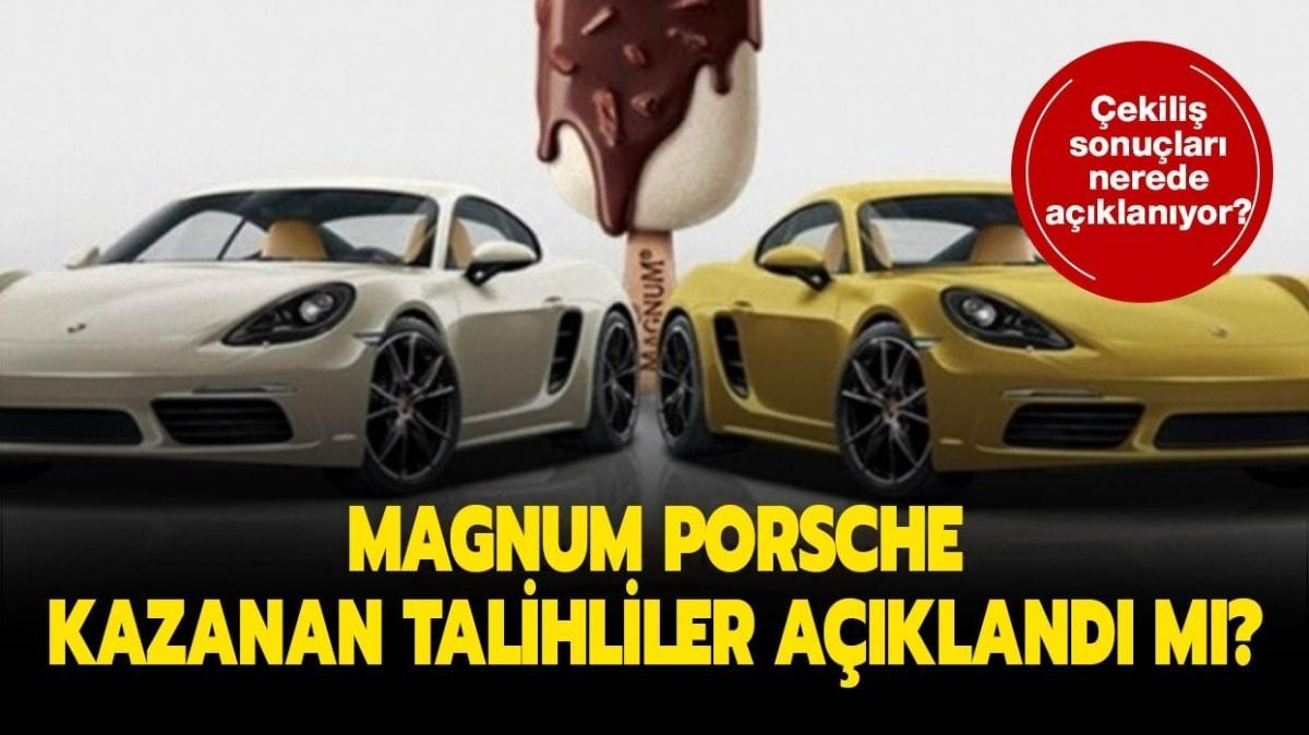 """Magnum Porsche kim kazandı, talihliler açıklandı mı"""" Magnum Porsche çekilişi sonuçları açıklandı mı"""""""