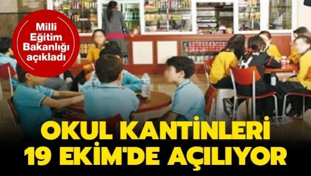 Milli Eğitim Bakanlığı açıkladı: Okul kantinleri 19 Ekim'de açılıyor