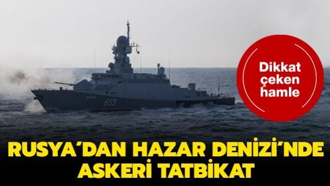 Rusya'dan Hazar Denizi'nde askeri tatbikat