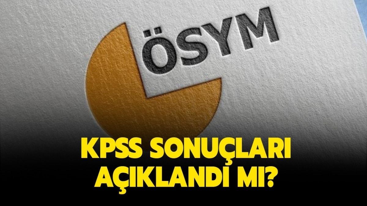 """KPSS bugün açıklanır mı"""" KPSS sonuçları ne zaman açıklanacak"""""""