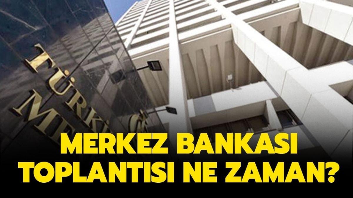 """Merkez Bankası Ekim ayı toplantısı ne zaman"""" Merkez Bankası faiz kararı ne zaman belli olacak"""""""