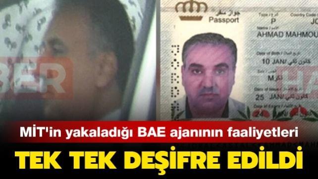MİT'in yakaladığı BAE ajanının faaliyetleri tek tek deşifre edildi