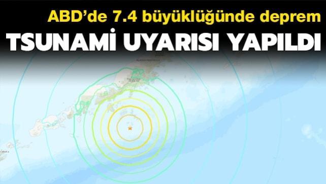 ABD Alaska'da 7.4 büyüklüğünde deprem! Tsunami uyarısı yapıldı