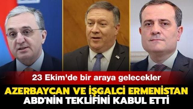 Azerbaycan ve işgalci Ermenistan ABD'nin teklifini kabul etti... 23 Ekim'de bir araya gelecekler
