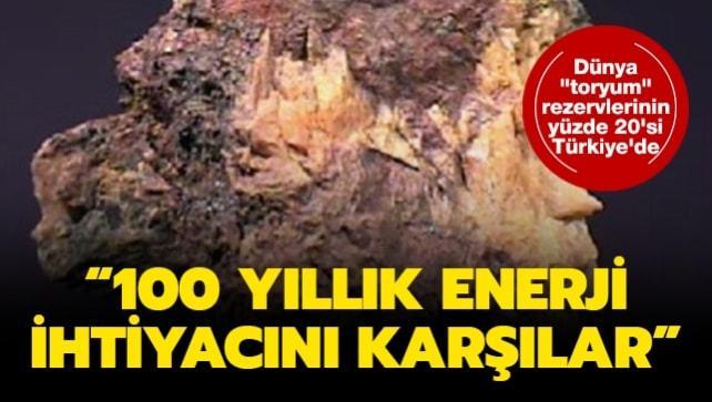 Dünya 'toryum' rezervlerinin yüzde 20'si Türkiye'de: 100 yıllık enerji ihtiyacını karşılar