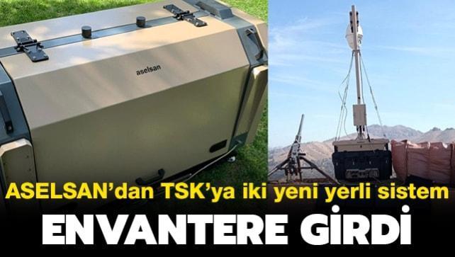 Envantere girdi: ASELSAN'dan TSK'ya iki yeni yerli sistem