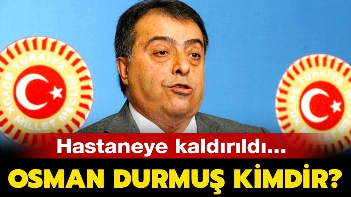 """Osman Durmuş kimdir, nereli"""" Osman Durmuş son dakika sağlık durumu nasıl"""""""