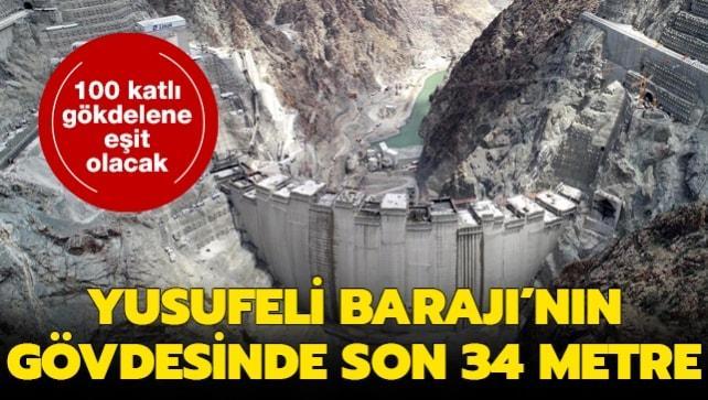 Türkiye'nin en yüksek barajı olacak: Yusufeli Barajı'nın gövde yüksekliğinde son 34 metre