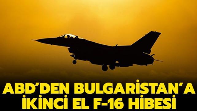 ABD'den Bulgaristan'a ikinci el F-16 hibesi