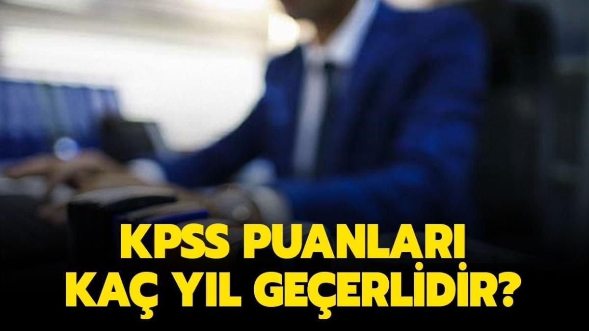 """KPSS puanları geçerlilik süresi ne kadar"""" KPSS lisans ve ÖABT puanı kaç yıl geçerli"""""""