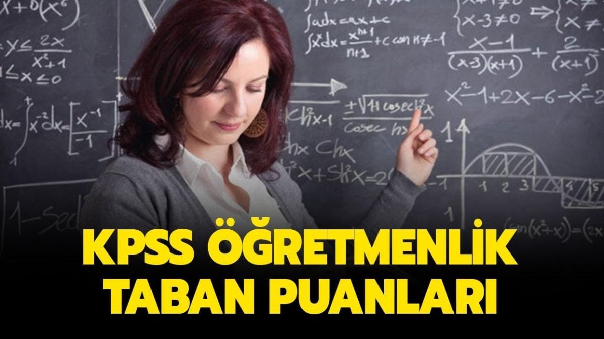 """KPSS öğretmenlik taban puanları açıklandı mı"""" Öğretmenlik taban puanları 2020 nedir"""""""