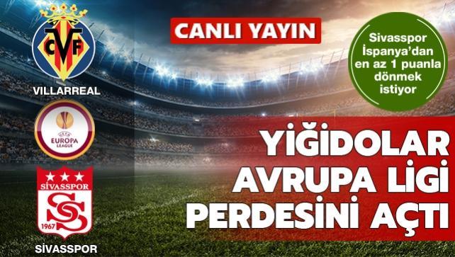 Villarreal-Sivasspor | CANLI